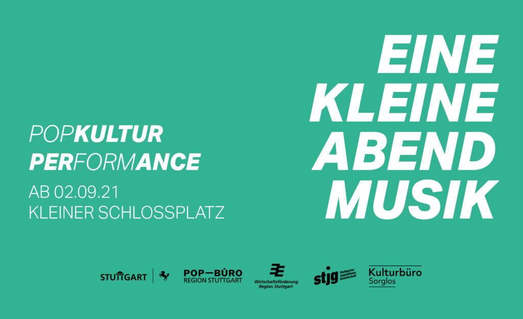 """Flyer für: """"Eine kleine Abendmusik""""  Pop Kultur Performance Ab 02. September 2021 auf dem kleinen Schlossplatz."""